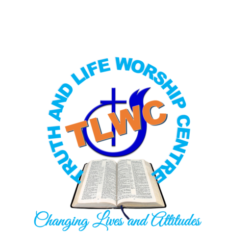 Truth and Life Worship Centre & Changing Life And Attitude